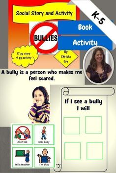 Bullies are Not Nice.  This is a 17 page social story about what a bully may look like and do. It also explains what to do if you see someone else who is bullied or you are bullied yourself. I found this story challenging to write, as I did not want to scare students, but I wanted them to know what to do when they encountered another child who was mean to them.  Download at:  https://www.teacherspayteachers.com/Product/Bullies-are-Not-Nice-Social-Stories-Activities-and-Pledge-1442721