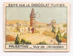 Palestine - Vue de Jérusalem Moyen-Orient - Image Chocolat Pupier (1938/39)