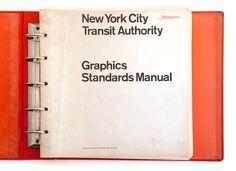 1970 New York City Transit Authority Graphics Standards Manual | Massimo Vignelli and Bob Noorda of Unimark