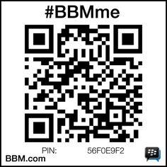 #BBMme PIN:56F0E9F2 http://www.pin.bbm.com/56F0E9F2