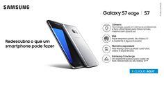 Galaxy S7 e S7 Edge em Seu Mercador - Soluções Práticas e Inovadoras