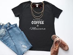 Running on Coffee and Mascara Women's T-Shirt - Glam Gear - Fashionable Attire - Girly Girl - Chic Style - Gift for Makeup Lover Gifts For Makeup Lovers, Black White Gold, Christian Shirts, Mom Style, V Neck Tee, Girly Girl, Mascara, Colorful Shirts, Tee Shirts