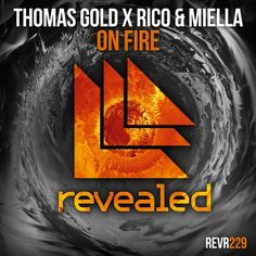 PURCHASED great track! @thomasgold, @RicoandMiella (New Releases) On Fire @Beatport @RevealedRec