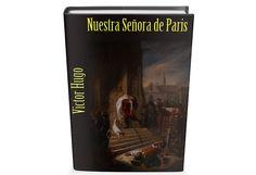 Nuestra Señora de Paris de Victor Hugo Libro Gratis para descargar