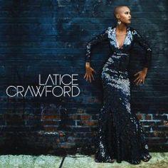 Latice Crawford Latice Crawford   Format: MP3, https://www.amazon.com/dp/B00HG2WK76/ref=cm_sw_r_pi_mp3