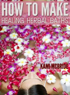 Learn about my 12 favorite bathing herbs, how to make fresh herb baths, bath tea bags and herbal bath infusions. Learn how to make baths to help with headaches, skin problems, sore muscles and stress.  Discover the medicinal and healing qualities of herbs to use in your bath routines and how to create herbal bath gifts for your friends and family