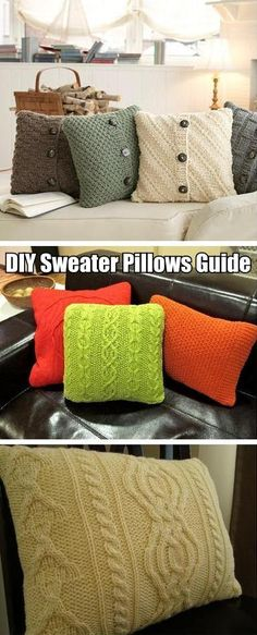 DIY Sweater Pillows (great tutorial and tips...) - click on the picture, then scroll down until you find a link that is called, Brassy Apple : DIY Sweater Pillows for the instructions.