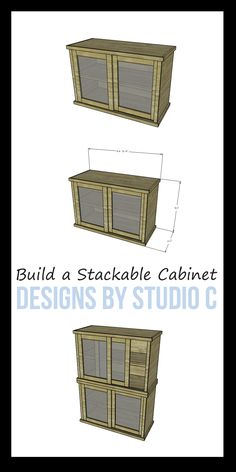 An easy to build cabinet with sliding doors and a shelf - the bonus is that the cabinet is stackable for the ultimate storage piece!