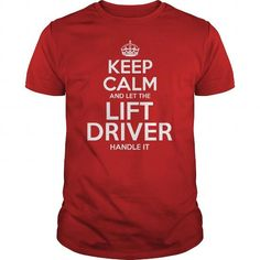Awesome Tee For Lift Driver T-Shirts, Hoodies, Sweatshirts, Tee Shirts (22.99$ ==► Shopping Now!)