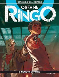 RECENSIONE: ORFANI:RINGO #4 – IL NUMERO QUATTRO - http://c4comic.it/recensioni/orfaniringo-4-il-numero-quattro/