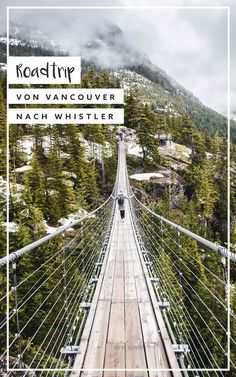 Road Trip von Vancouver nach Whistler {Spektakulärer Tagesausflug} - Sommertage