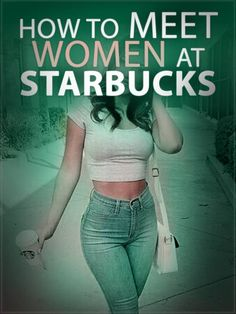 sex & relationships free ebooks download - How To Meet Women At Starbucks : Now You Can Download The eBook for Free :  www.romance-ebook.info
