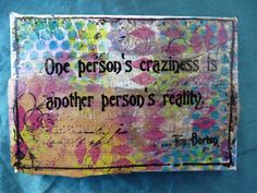 "Whoopidoo...ings: Carmen Wing - Mixed Media Grunge Quote Canvas ""One Persons Craziness Is Another Persons Reality""  - Tim Burton."
