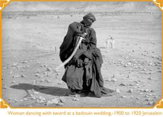 A Bedouin woman performing a sword dance, c. Vintage Photographs, Vintage Photos, Sword Dance, Belly Dancing Classes, Turkish Army, Tribal Belly Dance, Belly Dance Costumes, Tribal Fusion, Belly Dancers