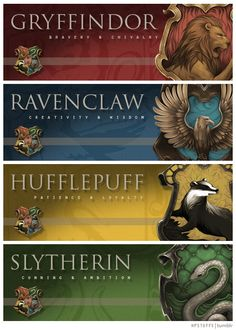 Gryffindor, Ravenclaw, Hufflepuff, & Slytherin. I have A LOT OF HUFFLEPUFF pins, so please check out my Geek - I am Hufflepuff {Harry Potter} board. Hogwarts Houses from hpstuffs.tumblr.com