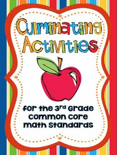 culminating activities for 3rd grade common core math standards