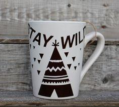 16 Ounce Coffee Mug Stay Wild with Teepee by threepaintedarrows