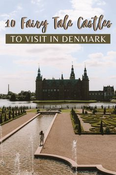 Denmark is such a beautiful country with so many incredible castles out of a fairy tale just waiting to be explored by any visitor. #Copenhagen #Denmark | Fairy Tale Castles |Copenhagen Travel | Denmark Photography | Denmark Travel | Denmark Things to do | Denmark Travel Guide