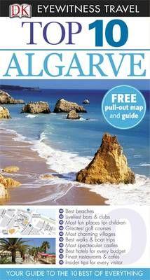DK Eyewitness Top 10 Travel Guide: Algarve by Paul Bernhardt #travel #books