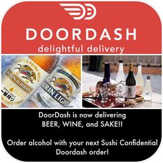 Downtown Campbell: TGIF!!! Be a part of HISTORY! Doordash is officially delivering ALCOHOL!! Woohoo!!! If you're spending Friday night on the couch order some Sushi Confidential a couple beers sake and take that SAKE BOMB right in your own living room! Your Welcome. #tgif #sushiconfidential #downtowncampbell #doordash #sakebomb #drinkingalone #couchpotato #sushirandy #dtsj #alcohol #delivery #21andover #happyfriday PS. FREE DELIVERY from Doordash when you order from Sushi Confidential…