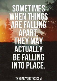 When Things Are Falling Apart