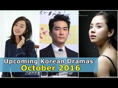 Upcoming New Korean Drama Release October 2016 - YouTube