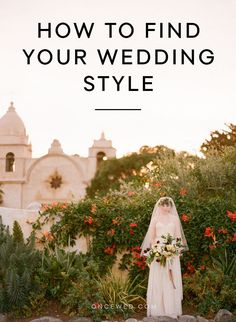 How to Find Your Wedding Style and plan the wedding of your dreams. #weddingplanningideas #weddingplanningonabudget