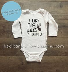 I Like Big Bucks and I Cannot Lie Onesie®/ Bodysuit/ TShirt/ Newborn/ Baby/ Toddler/ Hunting/ Deer/ Funny/ Gift/ Fall Photography/ Outdoors by HeartandArrowBtq on Etsy