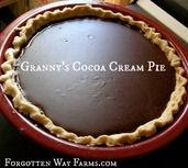 Picture pies My Granny's Cocoa Cream Pie - Forgotten Way Farms Grandma's Chocolate Pie, Chocolate Pie Recipes, Chocolate Desserts, Homemade Chocolate, Just Desserts, Delicious Desserts, Yummy Food, Elegant Desserts, Lemon Desserts