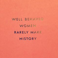 well behaved women rarely make history   cards by Kate Spade NY