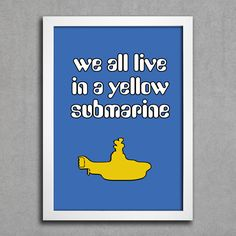 Poster Beatles We All Live in a Yellow Submarine — www.encadreeposters.com.br