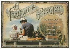 "Classic Tin Sign ""A Father's Prayer"" Son Family Embossed Quote Fishing 12' x 17"" #Americana"
