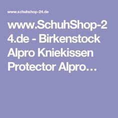 www.SchuhShop-24.de - Birkenstock Alpro Kniekissen Protector Alpro…