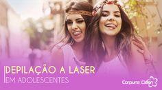 Adolescente pode fazer depilação a laser? Conheça todos os cuidados necessários.