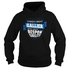 I Love GALLIER-the-awesome T shirts