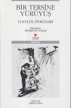 Bir Tersine Yuruyus - Hurriyet Yasar - Can Yayinlari  http://www.idefix.com/kitap/bir-tersine-yuruyus-hurriyet-yasar/tanim.asp
