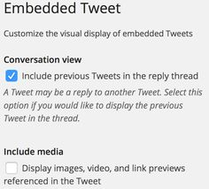 Embedded Tweet options administrative interface example