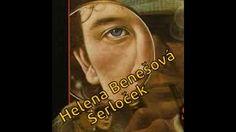 Helena Benešová - Šerloček - Rozhlasová hra - česky Youtube, Youtube Movies
