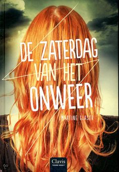 De zaterdag van het onweer - Martine Glaser Book Girl, Long Hair Styles, Movie Posters, Beauty, Young, Roman, Reading, Products, Free Time