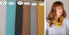 Polka Dots are HOT!!!These scarves are so fun to jazz up a simple outfit. The adorable polka dots give a perfect touch. Pair with a simple shirt, jeans and boots – or wear with your jacket.COLORS Teal/White DotsMustard/White DotsGray/Black DotsWhite/Black DotsBlack/White DotsBrown/White DotsYou'll be sure to snag one for a friend too.