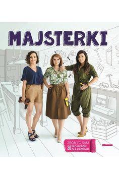 Majsterki - Czubkowska Sylwia, Rzeczkowska Alicja, Sowa Barbara