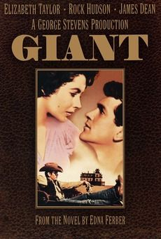"Rock Hudson and Elizabeth Taylor movie ""Giant"" is one of my favorites"
