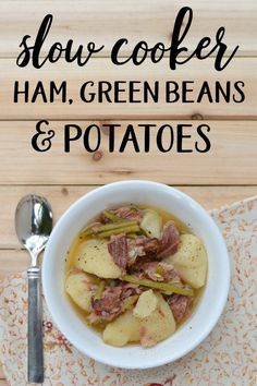 If you want an easy slow cooker dinner that's nutritious and delicious, this is for you. Ham, green beans & potatoes are the only ingredients you need! Ham Green Beans Potatoes, Ham And Green Beans, Crockpot Green Beans, Slow Cooker Recipes, Crockpot Recipes, Cooking Recipes, Healthy Recipes, Tasty Meals, Delicious Dishes