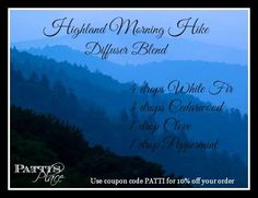 Highland Morning Hike Diffuser Blend~Patti's Place