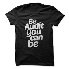 We know, we know. It's terribly punny. But we couldn't help ourselves! Now you can show off your hilarious accounting humor with this design. We do truly believe you should be audit you can be! (It's