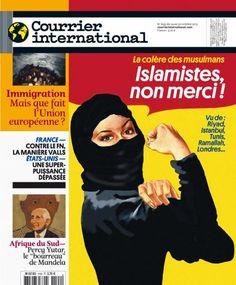 Violence, terrorisme et répression au nom de l'islam, fatwas délirantes, droits des femmes en régression : les musulmans en ont assez de sentir l'emprise des islamistes sur leur vie et sur leur image.  • N°1199 du 24 octobre 2013