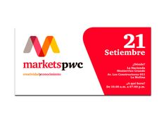 Cliente: PwC PricewaterhouseCoopers   Proyecto: Save the Day para área interna Markets PwC