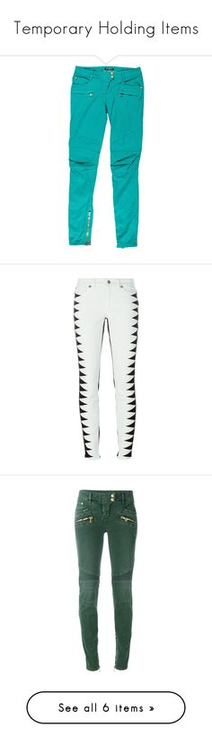 """""""Temporary Holding Items"""" by kaylyn-80864 ❤ liked on Polyvore featuring jeans, green, skinny leg jeans, green skinny jeans, balmain jeans, blue jeans, skinny fit jeans, pants, black and fausto puglisi"""