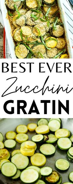 This Zucchini Gratin is the BEST! It's a delicious vegetable side dish that's perfect for summer.