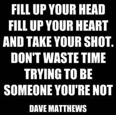 Solid lyrics from Mr. Dave Matthews. Just do you, there's no other way #AwayFromTheWorld #DMB